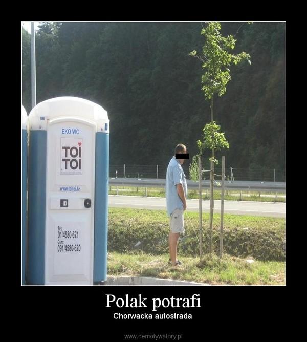 Polak potrafi – Chorwacka autostrada