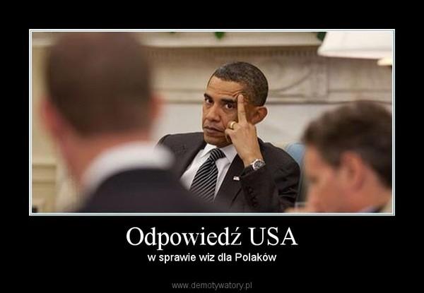 Odpowiedź USA – w sprawie wiz dla Polaków