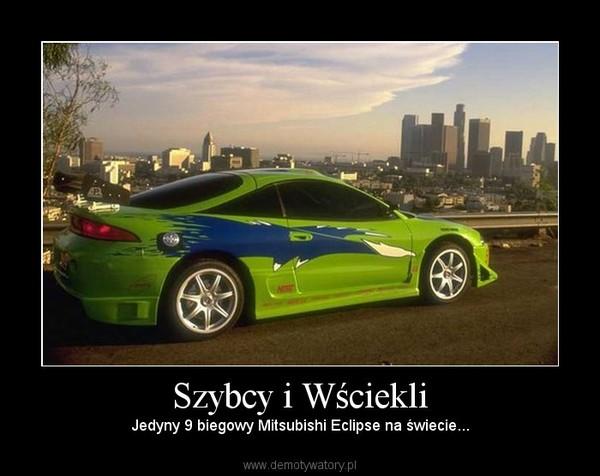 Szybcy i Wściekli – Jedyny 9 biegowy Mitsubishi Eclipse na świecie...