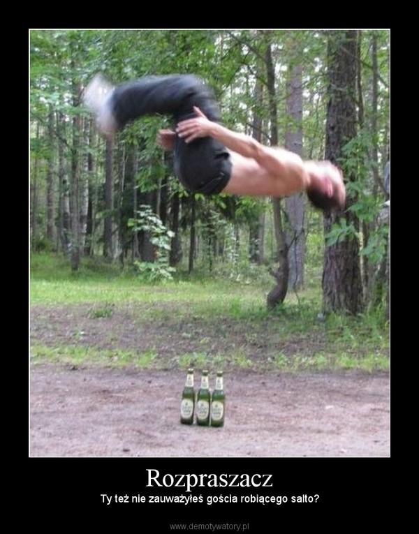 Rozpraszacz – Ty też nie zauważyłeś gościa robiącego salto?