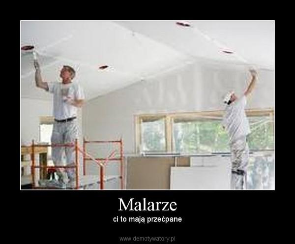 Malarze – ci to mają przećpane