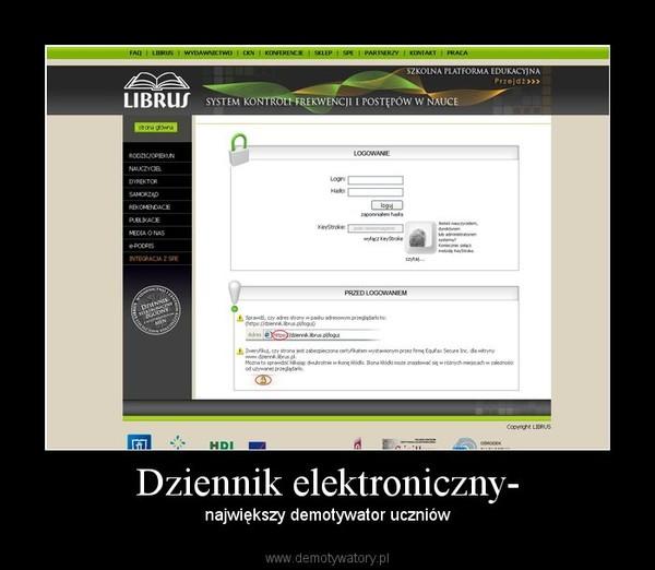 Dziennik elektroniczny- – największy demotywator uczniów
