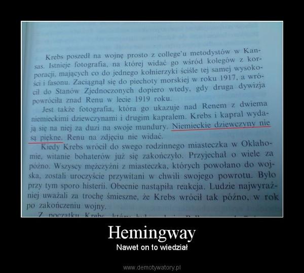 Hemingway – Nawet on to wiedział