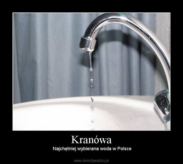 Kranówa – Najchętniej wybierana woda w Polsce