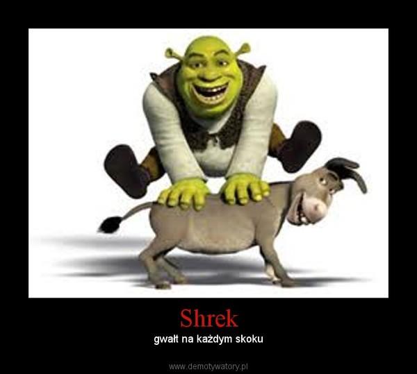 Shrek – gwałt na każdym skoku
