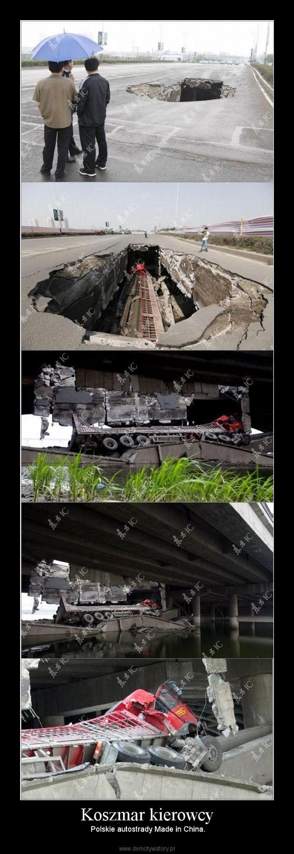 Koszmar kierowcy – Polskie autostrady Made in China.