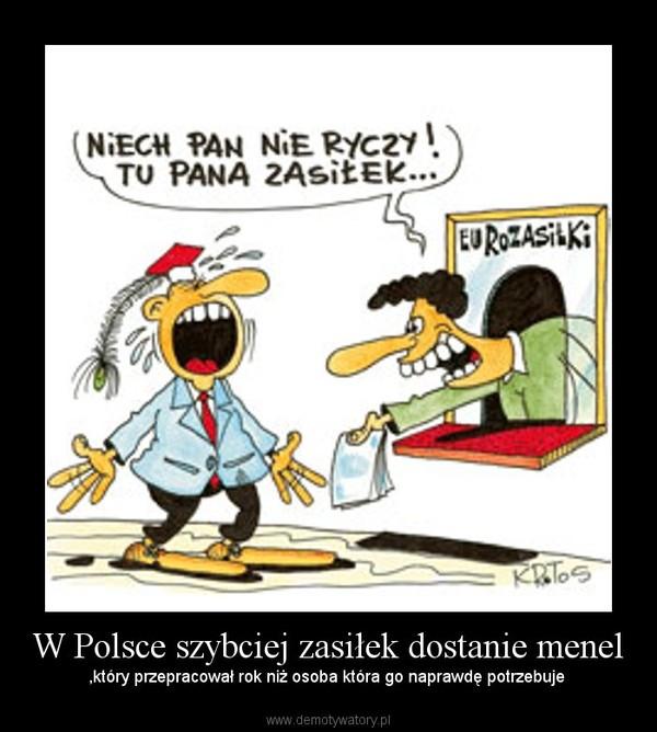W Polsce szybciej zasiłek dostanie menel – ,który przepracował rok niż osoba która go naprawdę potrzebuje