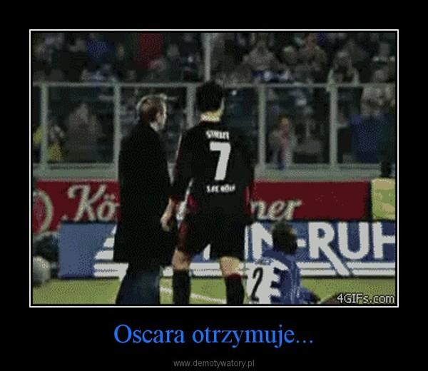 Oscara otrzymuje... –