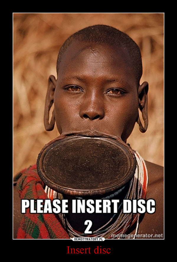 Insert disc –