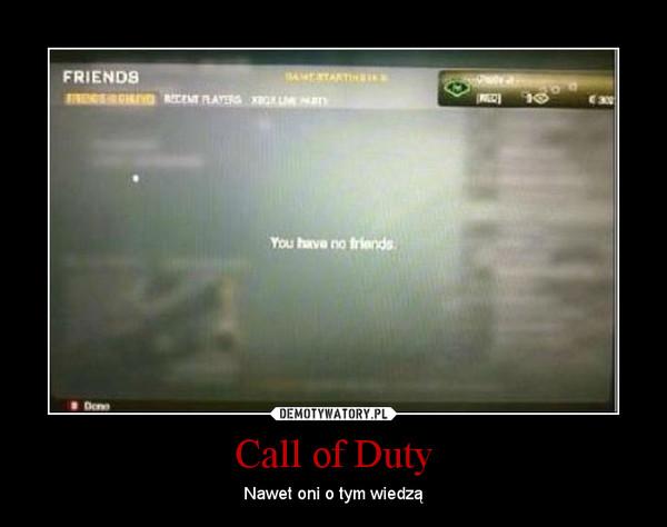 Call of Duty – Nawet oni o tym wiedzą