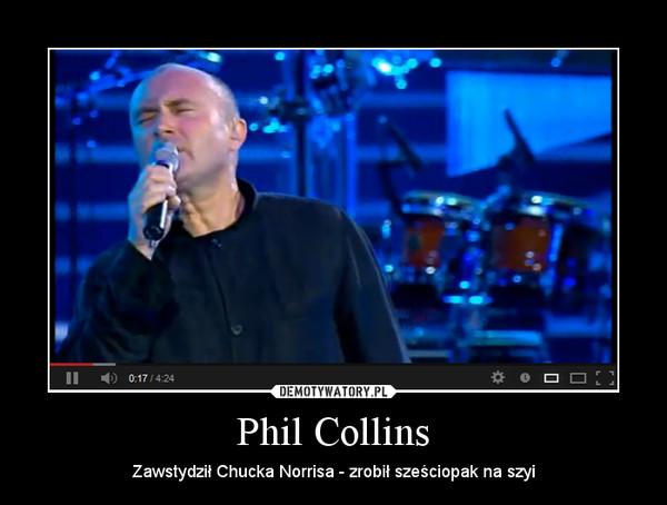 Phil Collins – Zawstydził Chucka Norrisa - zrobił sześciopak na szyi