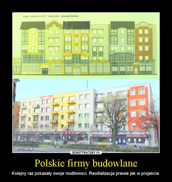 Polskie firmy budowlane – Kolejny raz pokazały swoje możliwości. Rewitalizacja prawie jak w projekcie.