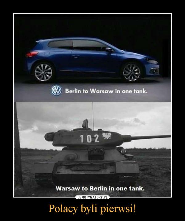 Polacy byli pierwsi! –