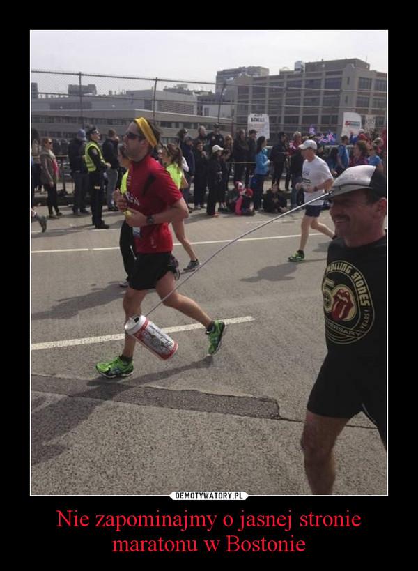 Nie zapominajmy o jasnej stronie maratonu w Bostonie –