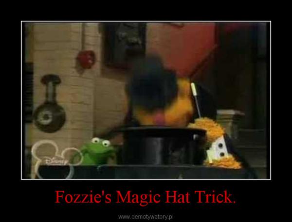 Fozzie's Magic Hat Trick. –