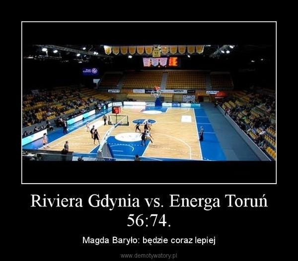 Riviera Gdynia vs. Energa Toruń 56:74. – Magda Baryło: będzie coraz lepiej