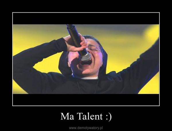Ma Talent :) –