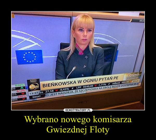 Wybrano nowego komisarza Gwiezdnej Floty –