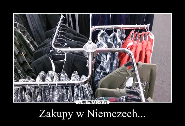 Zakupy w Niemczech... –