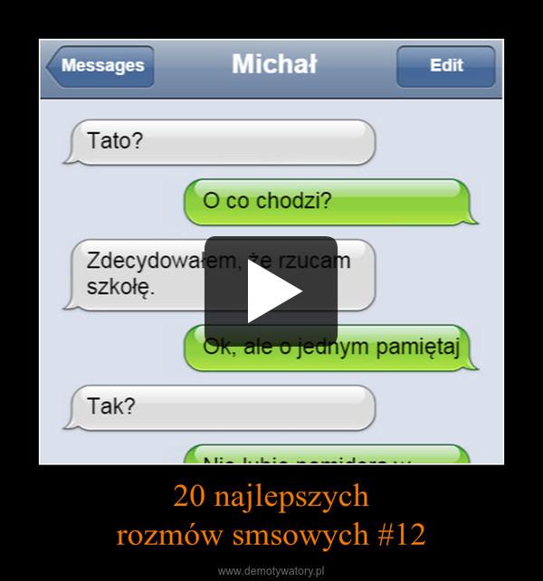 20 najlepszychrozmów smsowych #12 –