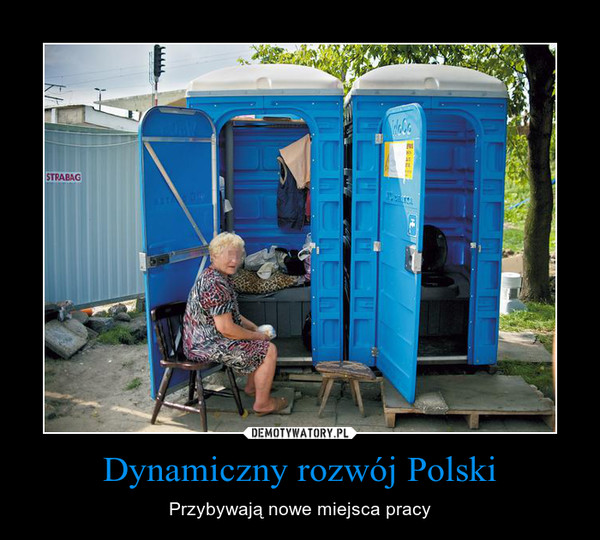 Dynamiczny rozwój Polski – Przybywają nowe miejsca pracy