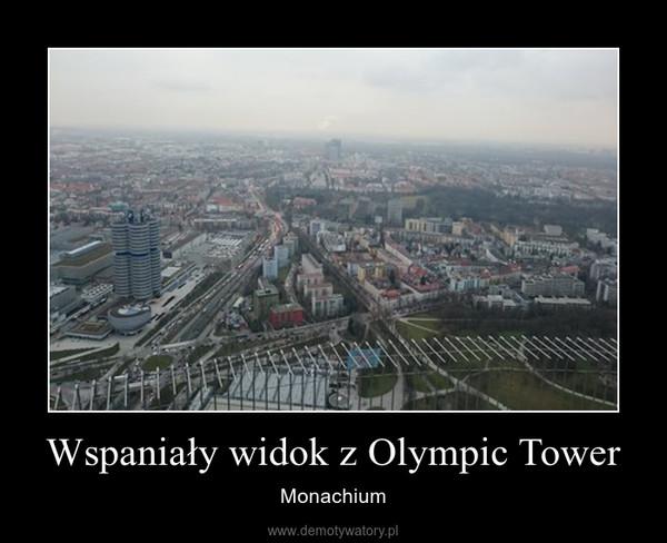 Wspaniały widok z Olympic Tower – Monachium