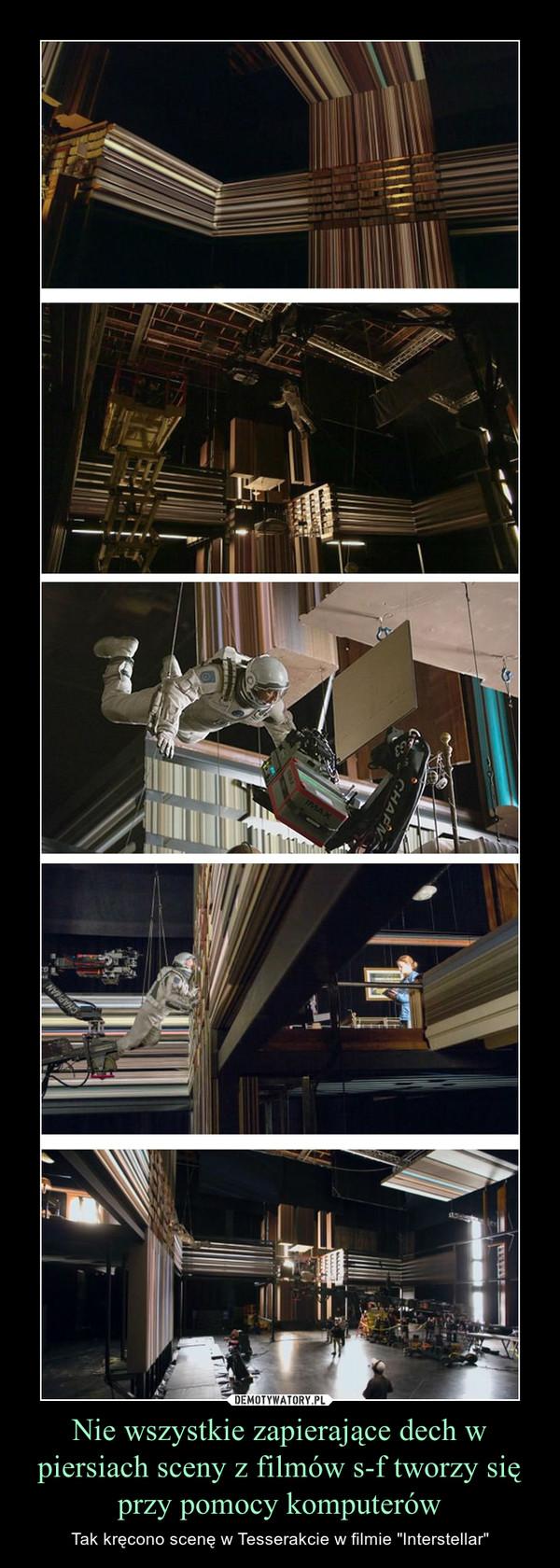 """Nie wszystkie zapierające dech w piersiach sceny z filmów s-f tworzy się przy pomocy komputerów – Tak kręcono scenę w Tesserakcie w filmie """"Interstellar"""""""