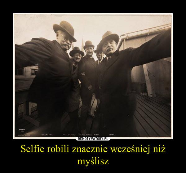 Selfie robili znacznie wcześniej niż myślisz –
