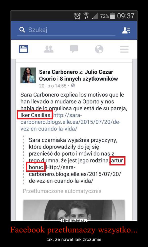 Facebook przetłumaczy wszystko... – tak, że nawet laik zrozumie