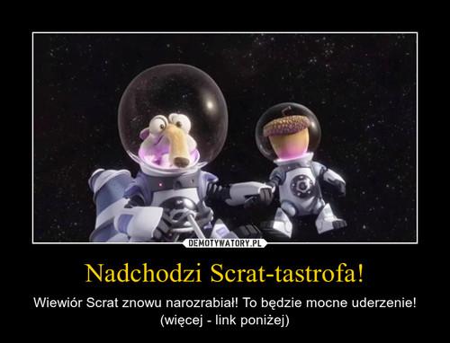 Nadchodzi Scrat-tastrofa!