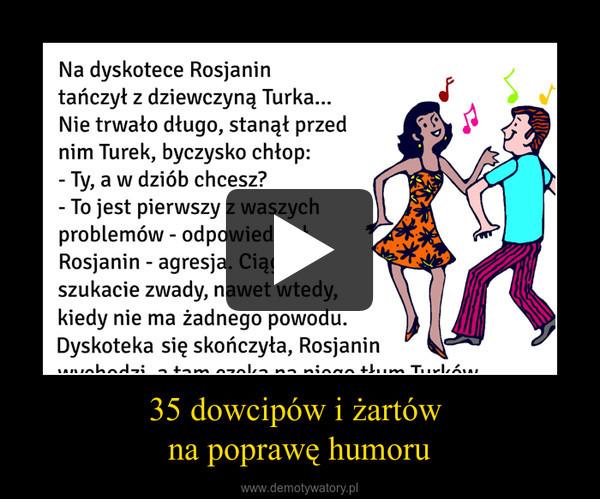 35 dowcipów i żartów na poprawę humoru –