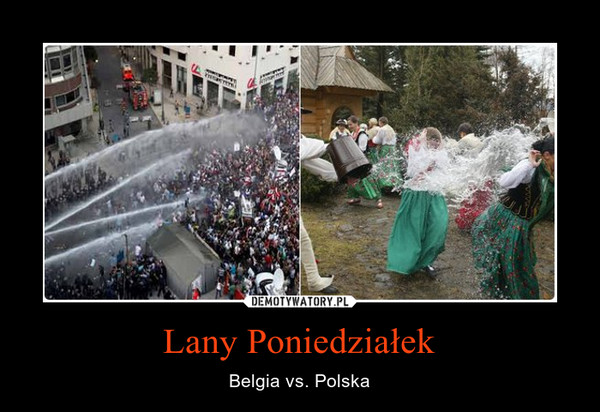Lany Poniedziałek – Belgia vs. Polska