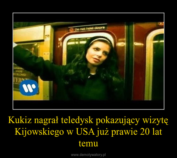 Kukiz nagrał teledysk pokazujący wizytę Kijowskiego w USA już prawie 20 lat temu –