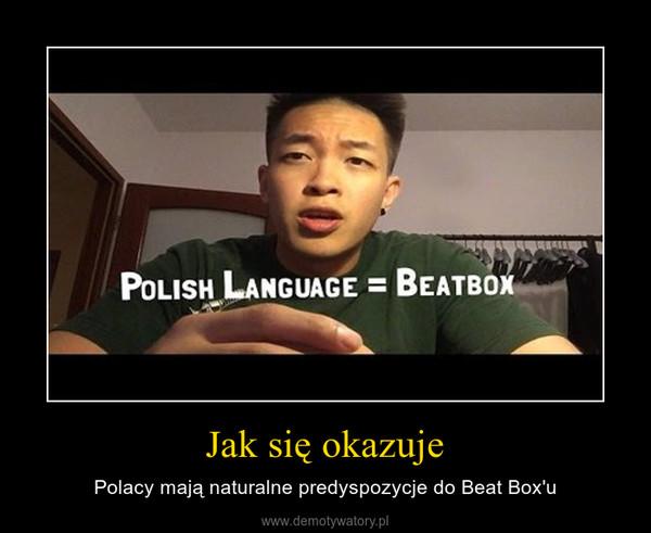 Jak się okazuje – Polacy mają naturalne predyspozycje do Beat Box'u
