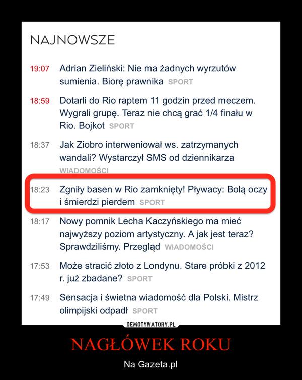NAGŁÓWEK ROKU – Na Gazeta.pl