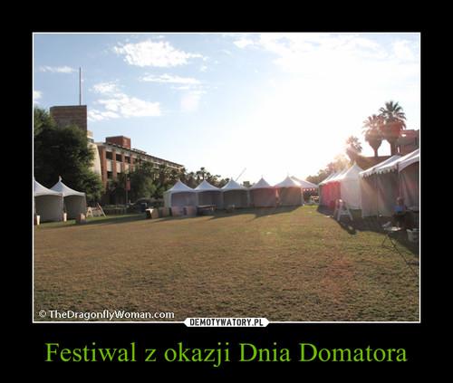 Festiwal z okazji Dnia Domatora