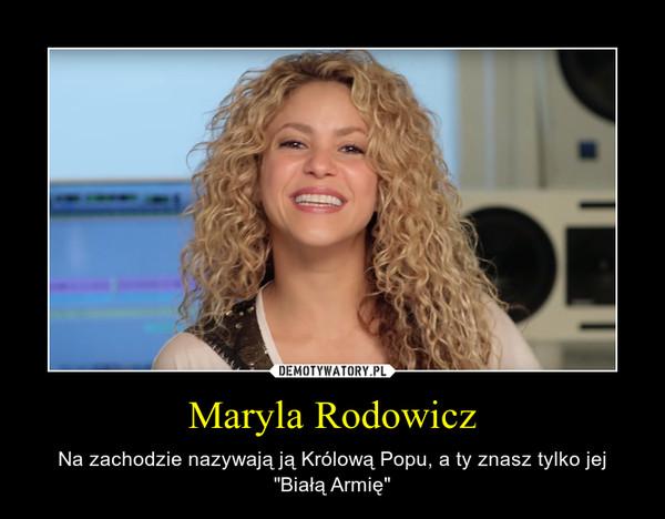 """Maryla Rodowicz – Na zachodzie nazywają ją Królową Popu, a ty znasz tylko jej """"Białą Armię"""""""