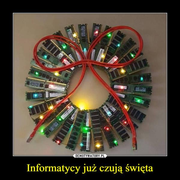 Informatycy już czują święta –