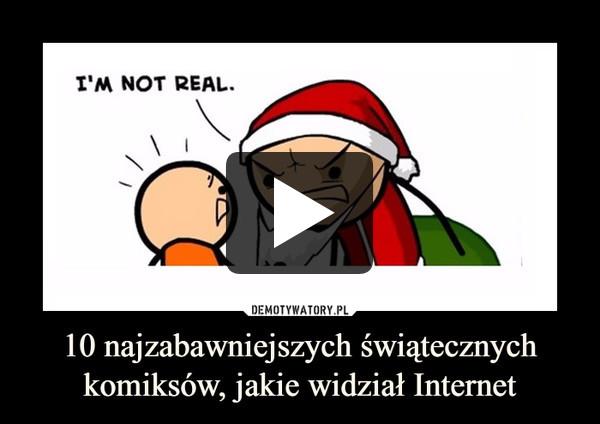 10 najzabawniejszych świątecznych komiksów, jakie widział Internet –