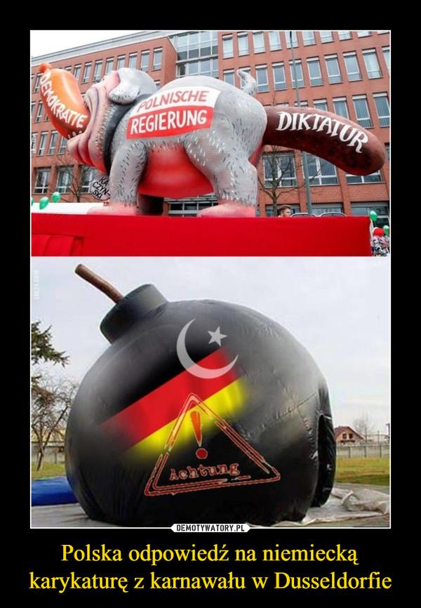 Polska odpowiedź na niemiecką karykaturę z karnawału w Dusseldorfie –
