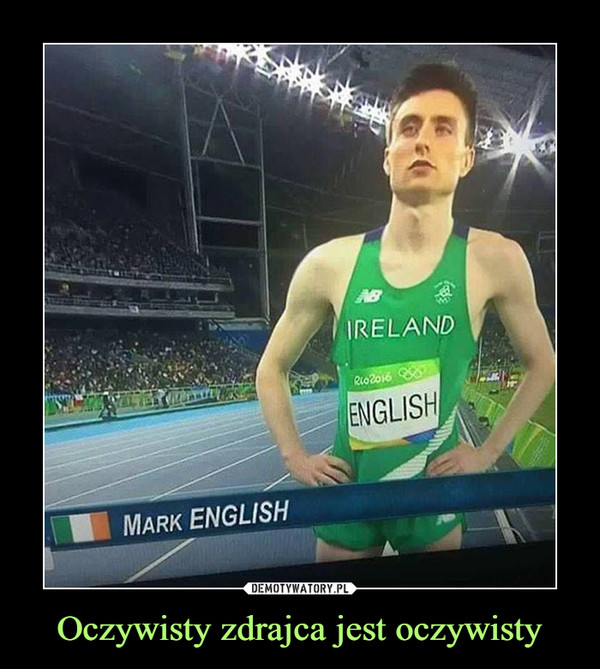 Oczywisty zdrajca jest oczywisty –  IRELAND ENGLISHMARK ENGLISH