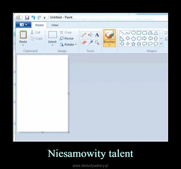 Niesamowity talent –