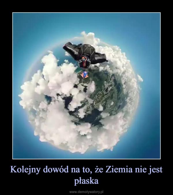Kolejny dowód na to, że Ziemia nie jest płaska –