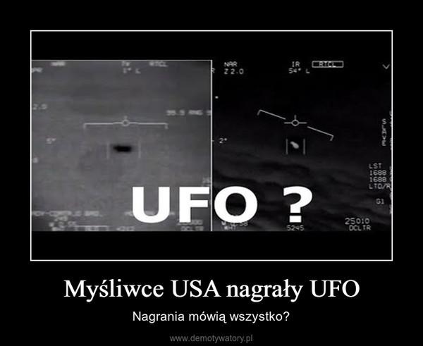 Myśliwce USA nagrały UFO – Nagrania mówią wszystko?