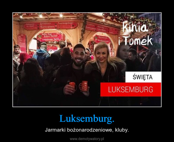 Luksemburg. – Jarmarki bożonarodzeniowe, kluby.