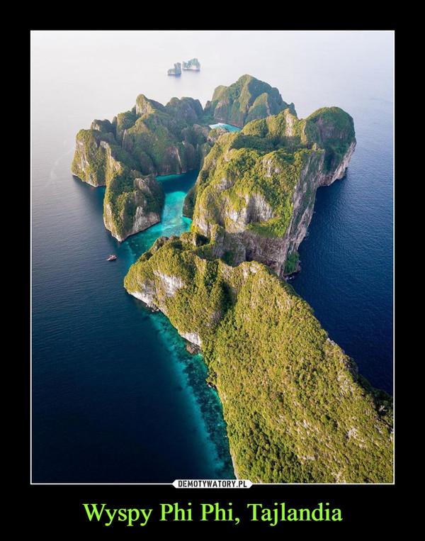 Wyspy Phi Phi, Tajlandia –