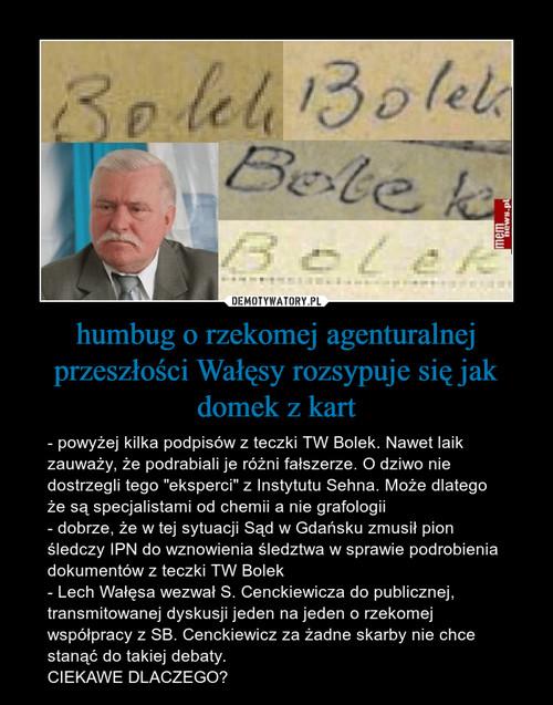 humbug o rzekomej agenturalnej przeszłości Wałęsy rozsypuje się jak domek z kart
