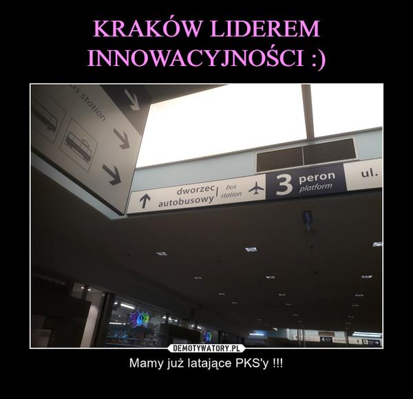 – Mamy już latające PKS'y !!!