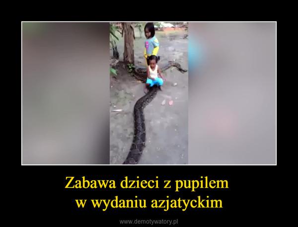 Zabawa dzieci z pupilem w wydaniu azjatyckim –