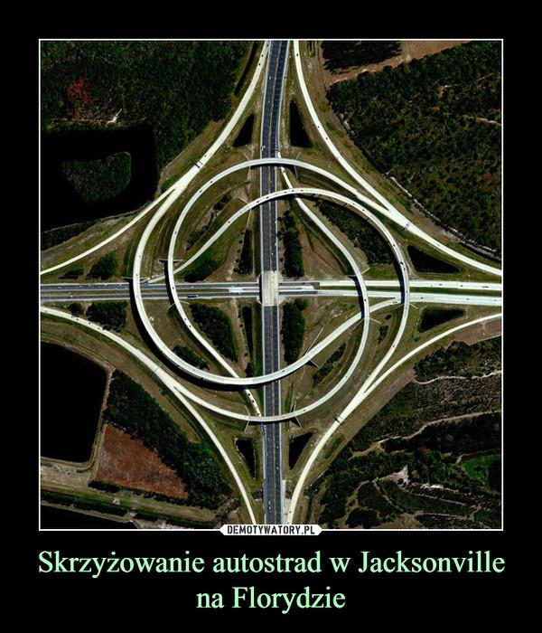 Skrzyżowanie autostrad w Jacksonville na Florydzie –